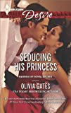 Seducing His Princess (Married by Royal Decree)