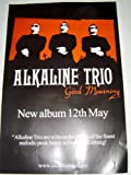 ALKALINE TRIO GOOD MOURNING ORIGINAL 27 X 20 INCHES POSTER