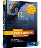 Grafik und Gestaltung. Das umfassende Handbuch