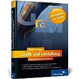 """Grafik und Gestaltung. Das umfassende Handbuchvon """"Markus W�ger"""""""