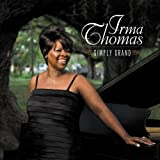 echange, troc Irma Thomas, Randy Newman - Simply Grand
