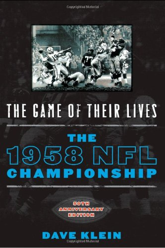 The Game of Their Lives: The 1958 NFL Championship PDF