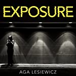 Exposure | Aga Lesiewicz