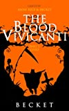The Blood Vivicanti Part 3