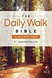 The Daily Walk Bible NLT: 31 Days with Jesus (English Edition)