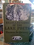 Recollections of the Lake Poets (The Chiltern Library No. 11)