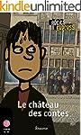 Le ch�teau des contes: une histoire p...
