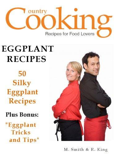 Eggplant Recipes - 50 Silky Eggplant Recipes - Tips in Making Eggplant Recipes PDF