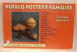 Pueblo Pottery Families: Acoma, Cochiti, Hopi, Isleta, Jemez, Laguna