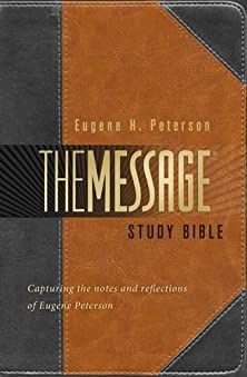 The Message Study Bible, Capturing the Notes and Reflections of Eugene H. Peterson