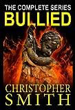 The Bullied Series Box Set (English Edition)