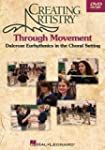 Creating Artistry Through Movement