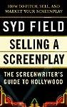 Selling a Screenplay: The Screenwrite...