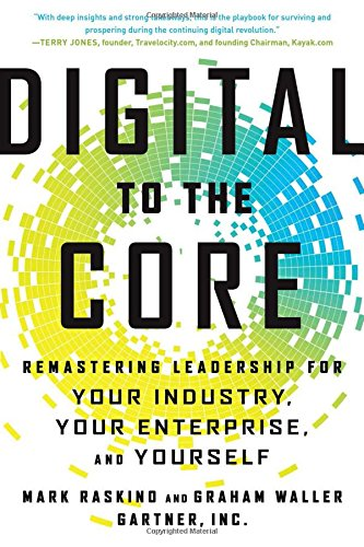 Digital to the Core: Remastering Leadership for Your Industry, Your Enterprise, and Yourself - Malaysia Online Bookstore