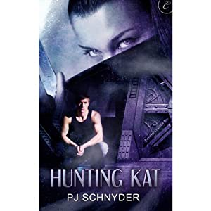 Hunting Kat | [PJ Schnyder]