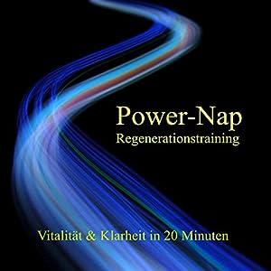 Power-Nap Regenerationstraining Hörbuch