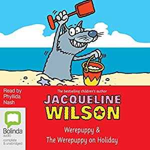 The Werepuppy and The Werepuppy on Holiday Audiobook