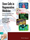 img - for Stem Cells in Regenerative Medicine: Science, Regulation and Business Strategies book / textbook / text book