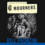 Mourners: A Nameless Detective Novel (       UNABRIDGED) by Bill Pronzini Narrated by Nick Sullivan