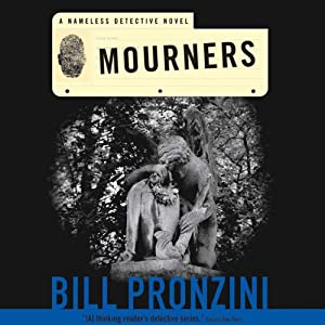 Mourners: A Nameless Detective Novel | [Bill Pronzini]