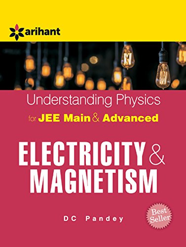 Understanding Physics for JEE Main and Advanced Electricity and Magnetism Image