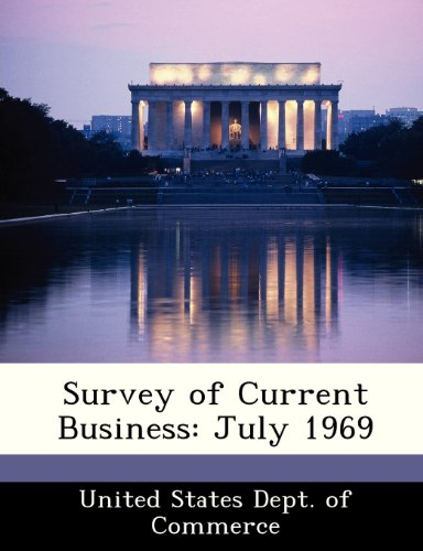 Survey of Current Business: July 1969