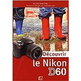 D�couvrir le Nikon D60par Alice Santini