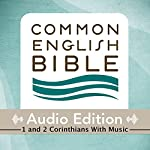 CEB Common English Bible Audio Edition with Music - 1 and 2 Corinthians |  Common English Bible