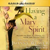 Having a Mary Spirit | [Joanna Weaver]