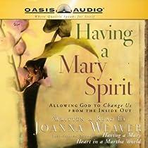 Having a Mary Spirit by Joanna Weaver (2008, E-book)