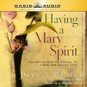 Having a Mary Spirit Audiobook