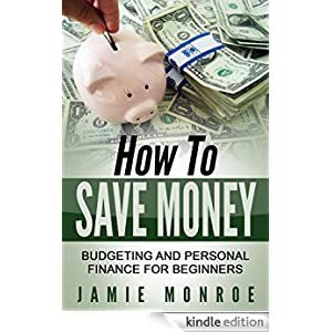 How To Save Money Budgeting And Personal Finance For