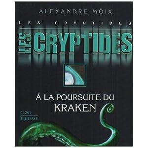 Moix Alexandre - Les Cryptides - À la poursuite du Kraken T1 51NtWMrKg3L._SL500_AA300_