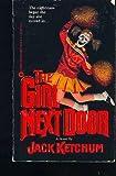 The Girl Next Door (0446349097) by Ketchum, Jack