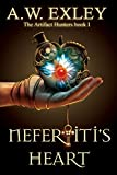 Nefertiti's Heart (The Artifact Hunters Book 1) by A. W. Exley