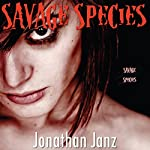Savage Species | Jonathan Janz