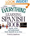 The Everything Learning Spanish Book: Speak, Write, and Understand Basic Spanish in No Time (Everything (Language & Writing))