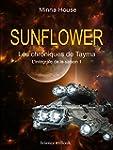 SUNFLOWER - Les chroniques de Tayma:...