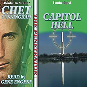 Capitol Hell: The Penetrator Series, Book 3 | [Chet Cunningham]