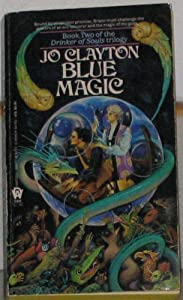 Blue Magic (Drinker of Souls, Book 2) by Jo Clayton