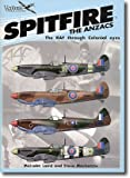 img - for Spitfire - the Anzacs: The Raf Through Colonial Eyes (Classic Warbirds): RAF Through Colonial Eyes (Classic Warbirds) book / textbook / text book