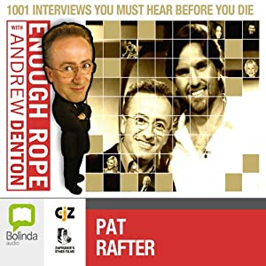Enough Rope with Andrew Denton: Pat Rafter Radio/TV Program