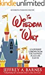 The Wisdom of Walt Disney:  Leadershi...