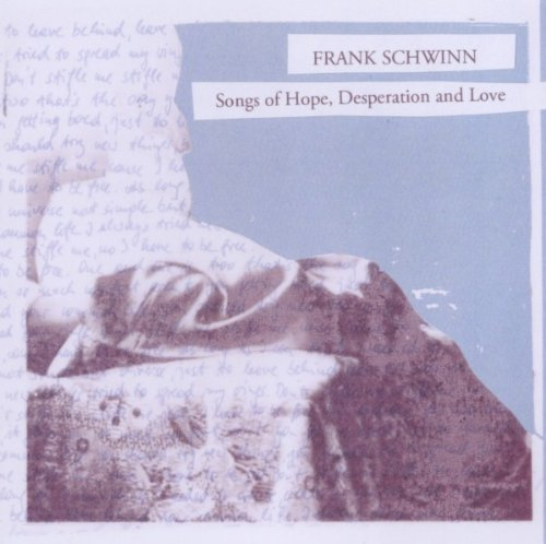 Songs of Hope,Desperation and Love