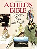 img - for Child's Bible: Lessons from the Torah book / textbook / text book