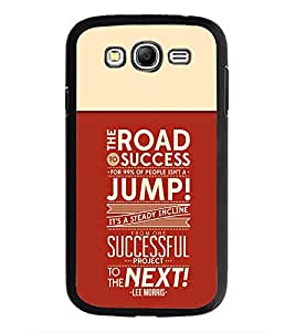 PrintDhaba Quote D-3715 Back Case Cover for SAMSUNG GALAXY GRAND NEO (Multi-Coloured)