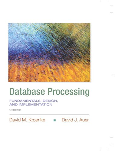 133876705 - Database Processing: Fundamentals, Design, and Implementation (14th Edition) (Prentice-Hall Adult Education) -