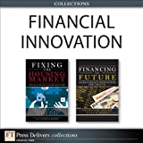img - for Financial Innovation (Collection) (Wharton School Publishing--Milken Institute Series on Financial Innovations) book / textbook / text book
