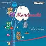 Mondnacht: Lieder, Geschichten und Gedichte zur guten Nacht | Theodor Fontane,James Krüss,Rainer Maria Rilke,Theodor Storm