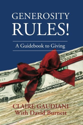 generosity-rules-a-guidebook-to-giving-by-claire-gaudiani-2007-10-17